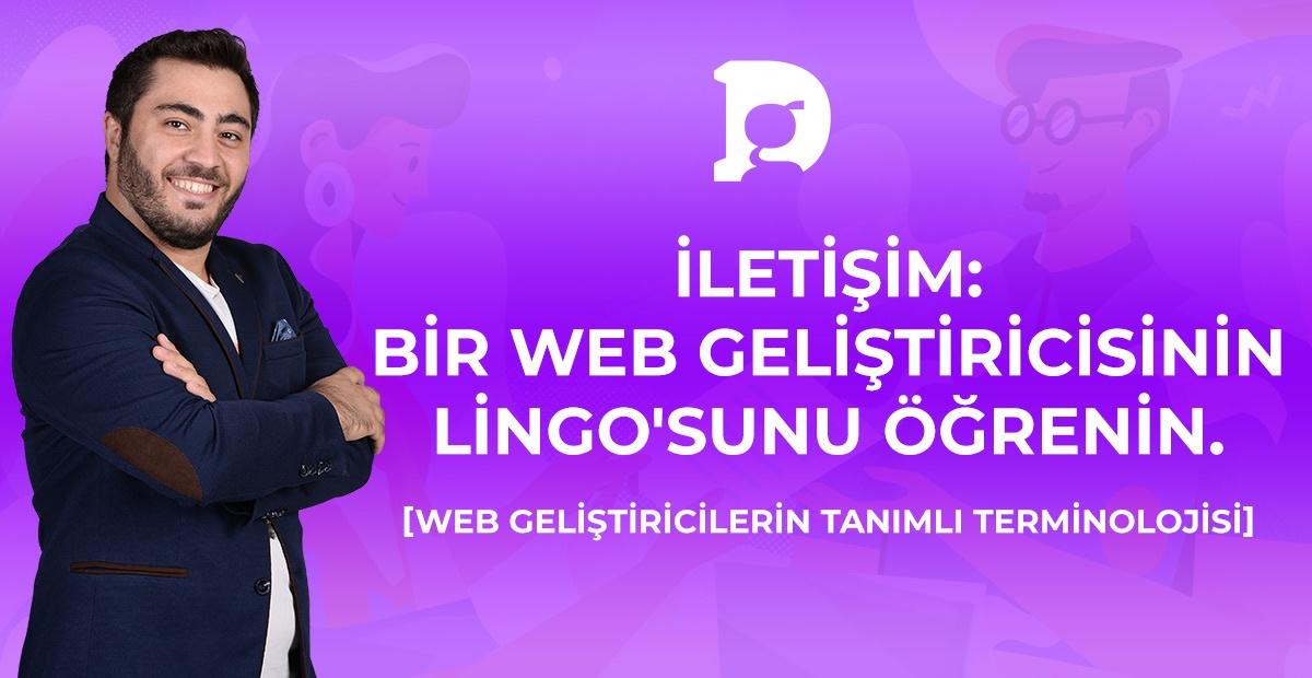 İletişim: Bir Web Geliştiricisinin Lingo'sunu Öğrenin